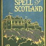 Spell of Scotland by Keith Clark-1921