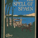 Spell of Spain by Keith Clark-1914