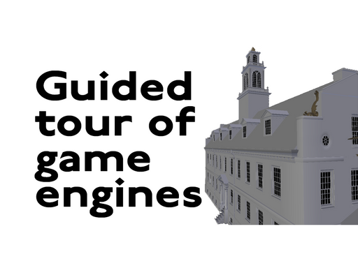 Guided Tour of game engines