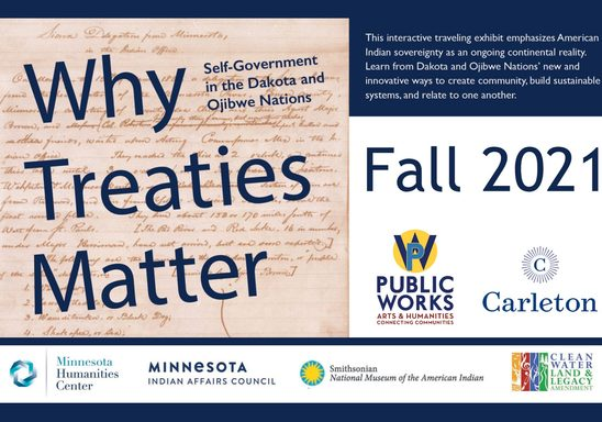 A poster for the Why Treaties Matter exhibit, which Carleton will host Fall 2021.