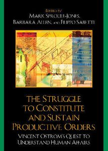 Struggle to Constitute and sustain productive orders book cover