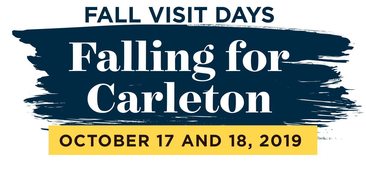 """Fall Visit Days Falling for Carleton October 17 and 18, 2019"""
