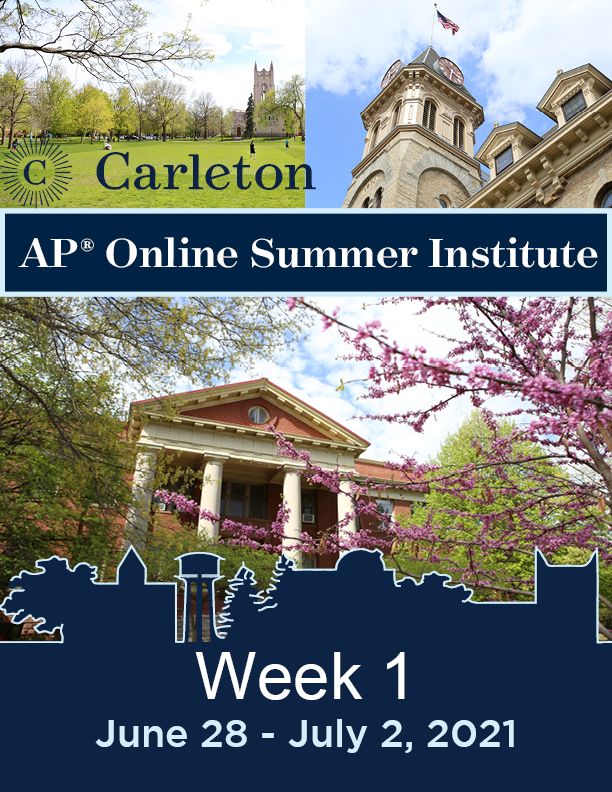 """Carleton APSI Booklet Cover displaying photos of Carleton's campus and the text """"Week 1: June 28 - July 2 2021"""""""