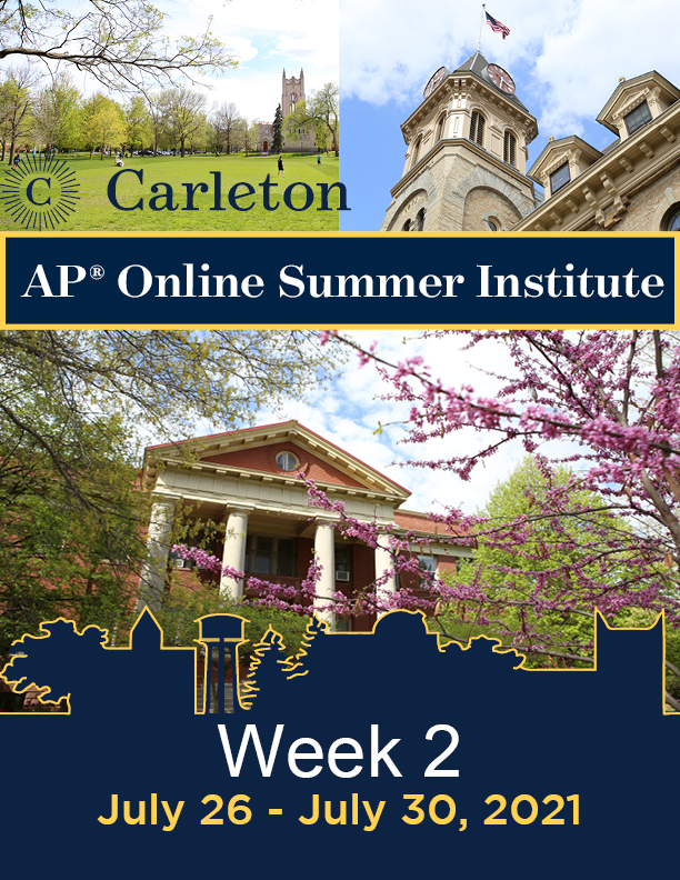 """Carleton APSI Booklet cover displaying photos of campus with the text """"Week 2: July 26 - July 30, 2021"""""""