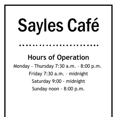 Sayles Café Updated Hours of Operation Fall 2021