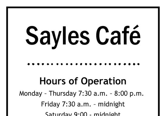 Updated 9.13.2021 - Sayles Café Hours of Operation Fall 2021