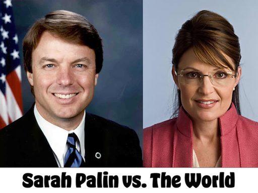 media placard reading 'Sarah Palin vs. The World'