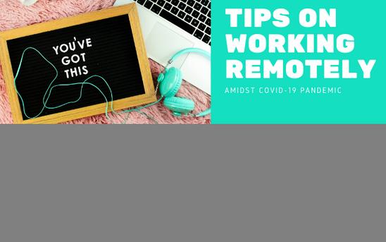 Remote Work Tips: COVID-19