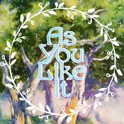 """Graphic image for the production of """"As You Like It."""""""