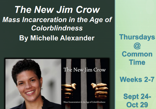 The New Jim Crow Book Discussion - Fall 2020
